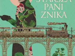 STARSZA PANI ZNIKA - Ethel Lina White