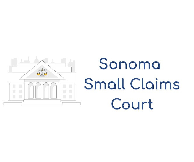 How to file a small claims lawsuit in Sonoma County Small Claims Court