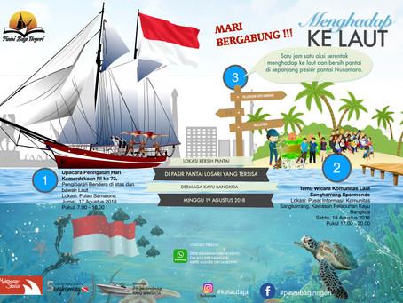 Menghadap ke Laut 2018, 73 tahun Indonesia merdeka