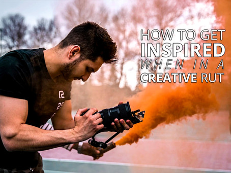How to Get Inspired When In a Creative Rut
