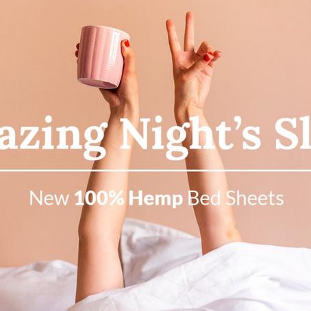 Hemp Sheets help you sleep sustainably... not cheap yet.