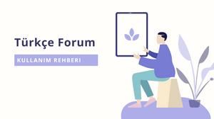 Bizim Muhit Türkçe Forum Kullanım Rehberi