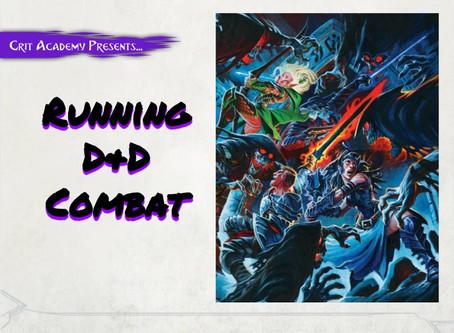 Running D&D Combat