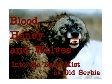Blood, Honey, and Wolves