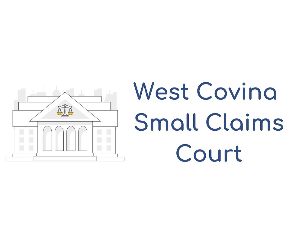 How to file a small claims lawsuit in West Covina Small Claims Court