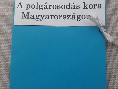 Történelem: A polgárosodás kora Magyarországon