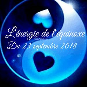 L'Énergie de l'Équinoxe du 23 septembre 2018