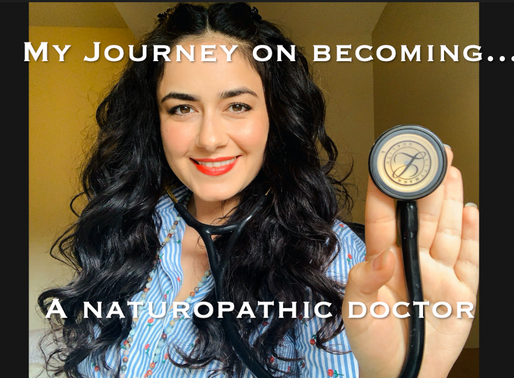 My Journey on Becoming a Naturopathic Doctor