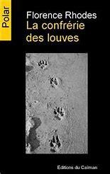 La Confrérie des Louves par Cathie Louvet - France