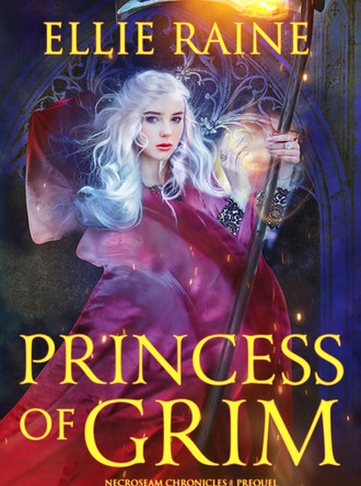 New release! Princess of Grim, a NecroSeam Chronicles Prequel