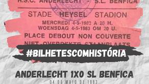 #BilhetesComHistória Anderlecht x SL Benfica 1983