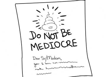 Não seja medíocre