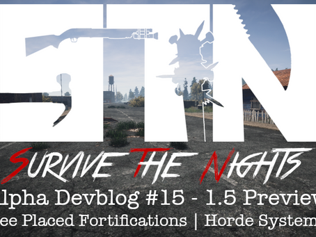 Alpha Devblog #15 - 1.5 Preview (Free Placed Fortifications | Horde System ++)