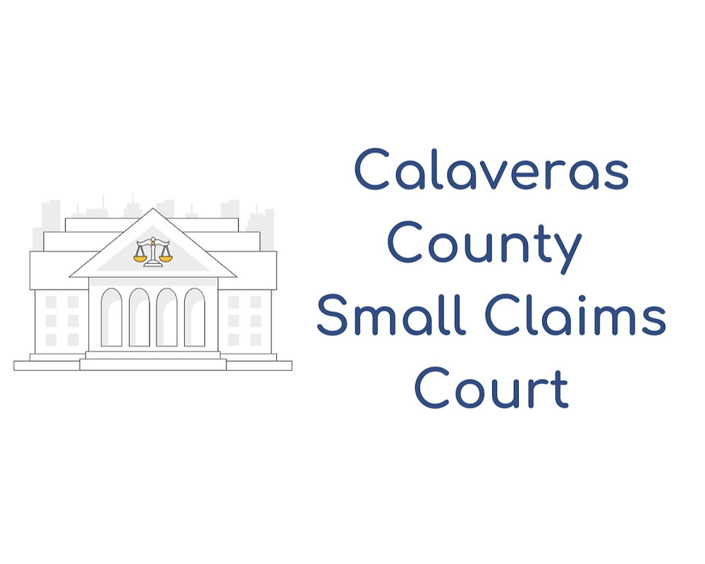 How to file a small claims lawsuit in Calaveras County Small Claims Court