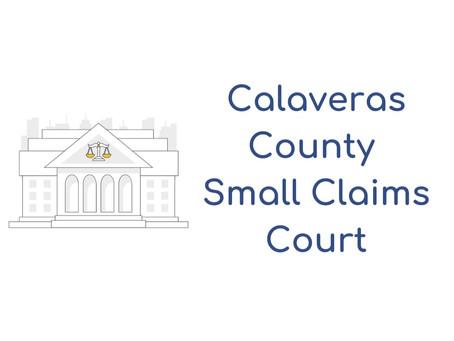 Calaveras County Small Claims