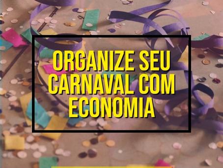 COMO ECONOMIZAR R$200 EM SUA VIAGEM DE CARNAVAL