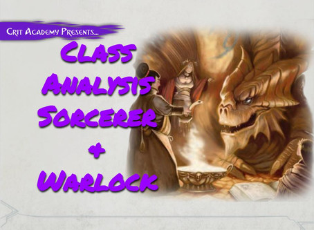 Class Analysis: Sorcerer and Warlock