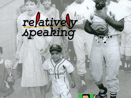 *Podcast* Relatively Speaking w/ Curt Flood, Jr.
