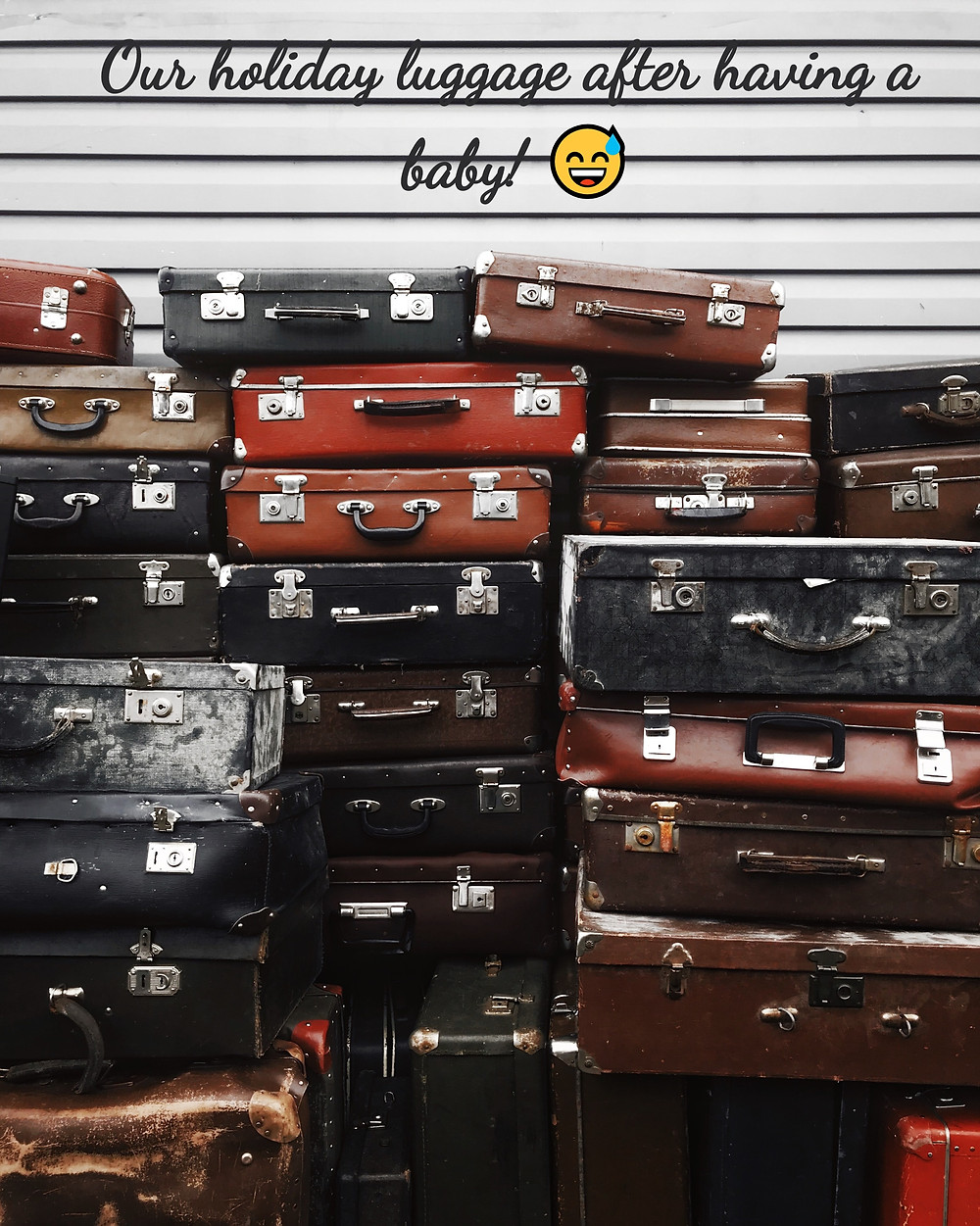Holiday luggage after having a baby