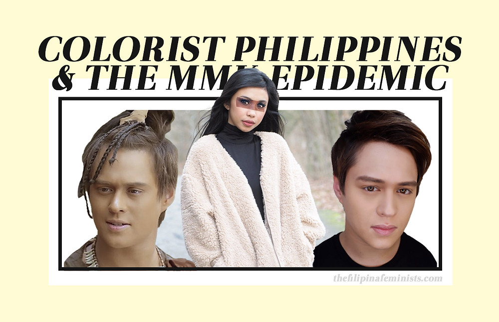 Post Banner: Colorist Philippines & the MMK Epidemic. A picture of Maymay Entrata in the center with Judith Manap's eyes covering hers. On either sides of Maymay are two photos of Enrique Gil, the left one with dark makeup for his role in Bagani and the right one showing his natural fair skin tone.