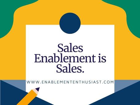 Sales Enablement = Sales