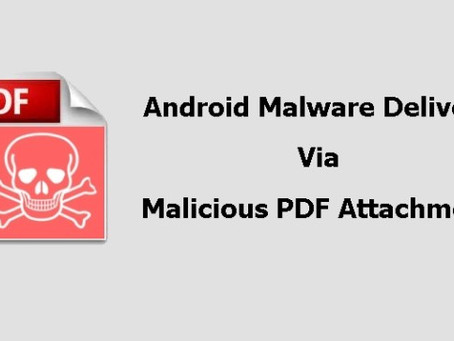 Android Malware Delivered Through Malicious PDF Attachments Collects Phone Numbers