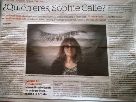 Sobre Sophie Calle, el narcicismo, una servidora, y que seguro que me arrepiento de esta entrada…