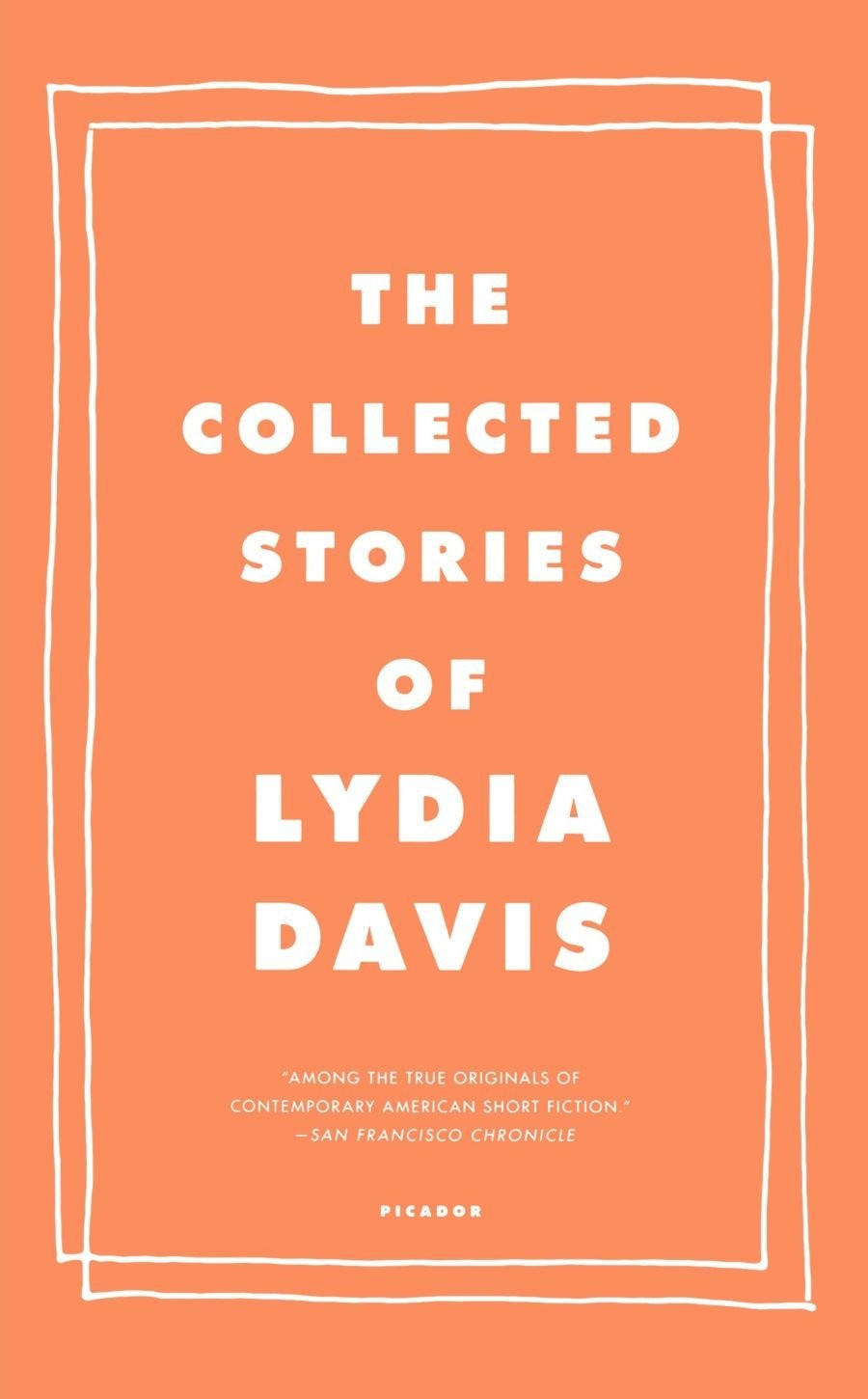 The Collected Stories of Lydia Davis : the book slut book review thebookslut