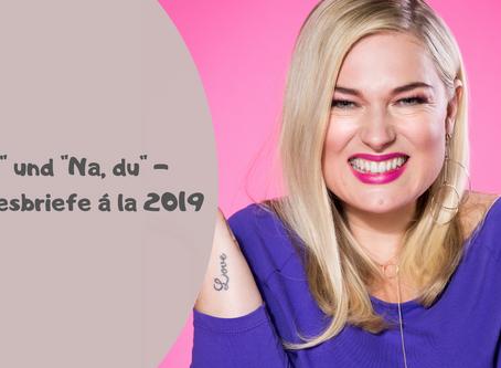 """""""Hey"""" und """"Na, du"""" - Liebesbriefe á la 2019"""