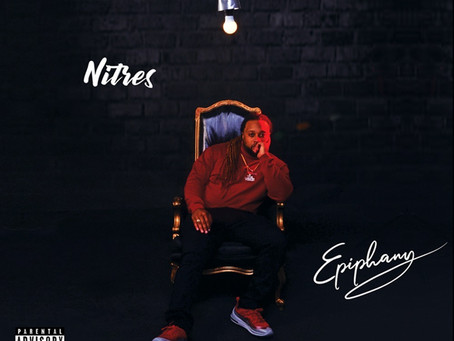 "[NEW MUSIC] NITRES - ""EPIPHANY""