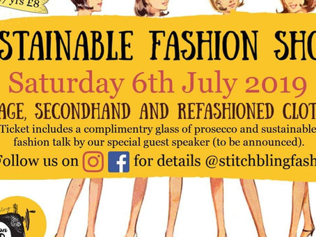 Sustainable Fashion Show (& more)