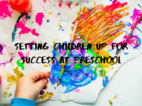 Setting Children Up for Success @ Preschool