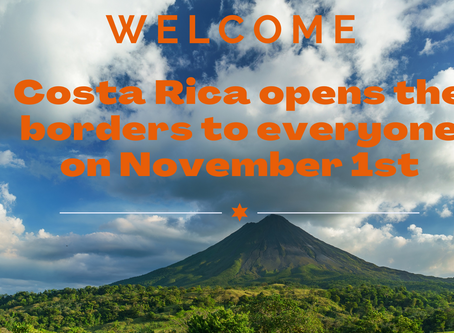 Costa Rica: Open to everyone in November!