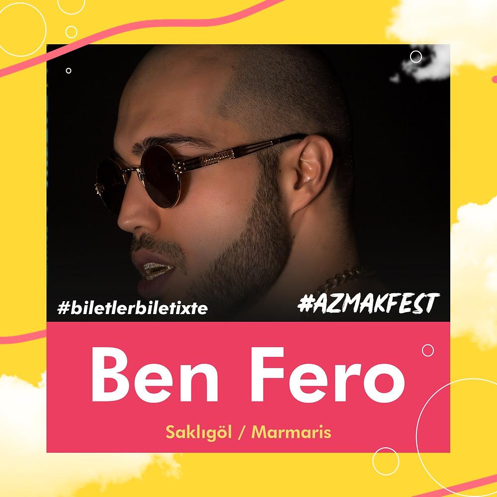 Yıla damga vuran, şarkılarıyla sokakları yakan Ben Fero, #AzmakFest'te sahnede.