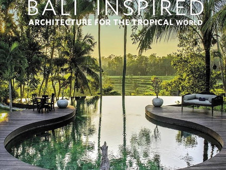 Book Review : Bali Inspired: Architecture for the Tropical World by Popo Danes