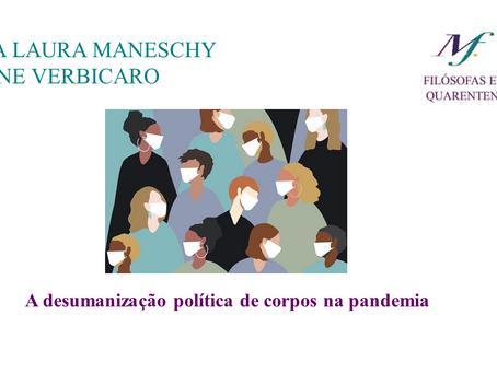A desumanização política de corpos na pandemia
