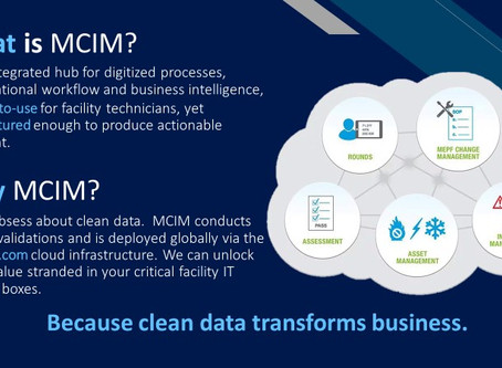 MCIM - The only available all-in-one Critical Facilities management tool.
