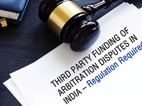 LEGAL LANDSCAPE OF THIRD-PARTY FUNDING IN INDIAN ARBITRATION