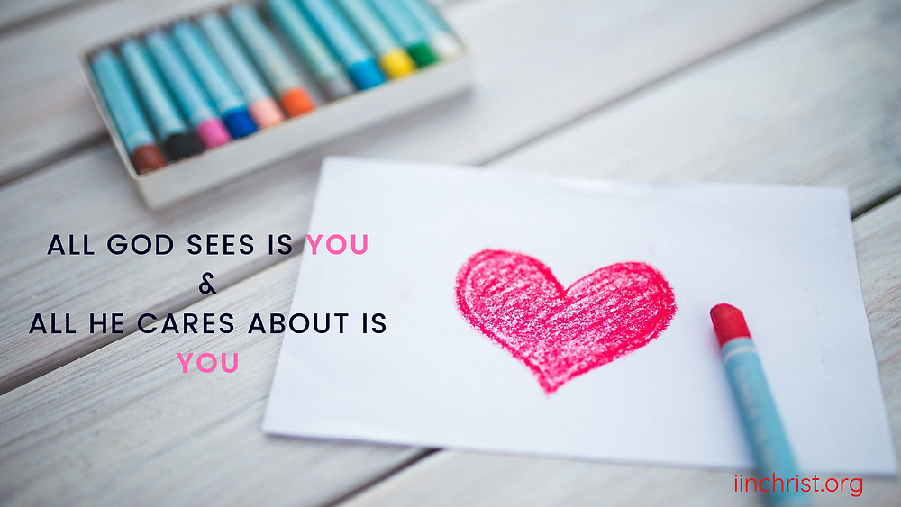 All God sees is you