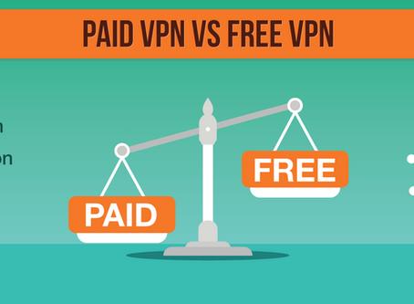 Free vs. Paid VPNs