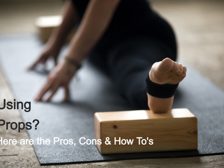 Use of Props in Yoga - yes or no?