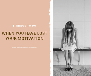 5 things to do when you have lost your motivation