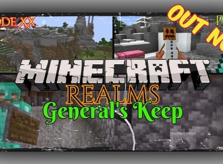 """OUT NOW!!! """"General's Keep"""" - A Minecraft Realms Adventure [Bedrock] THE ARBORIST CHALLENGE"""