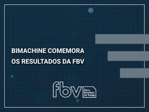 BIMachine comemora os resultados da Feira Brasileira do Varejo, a FBV