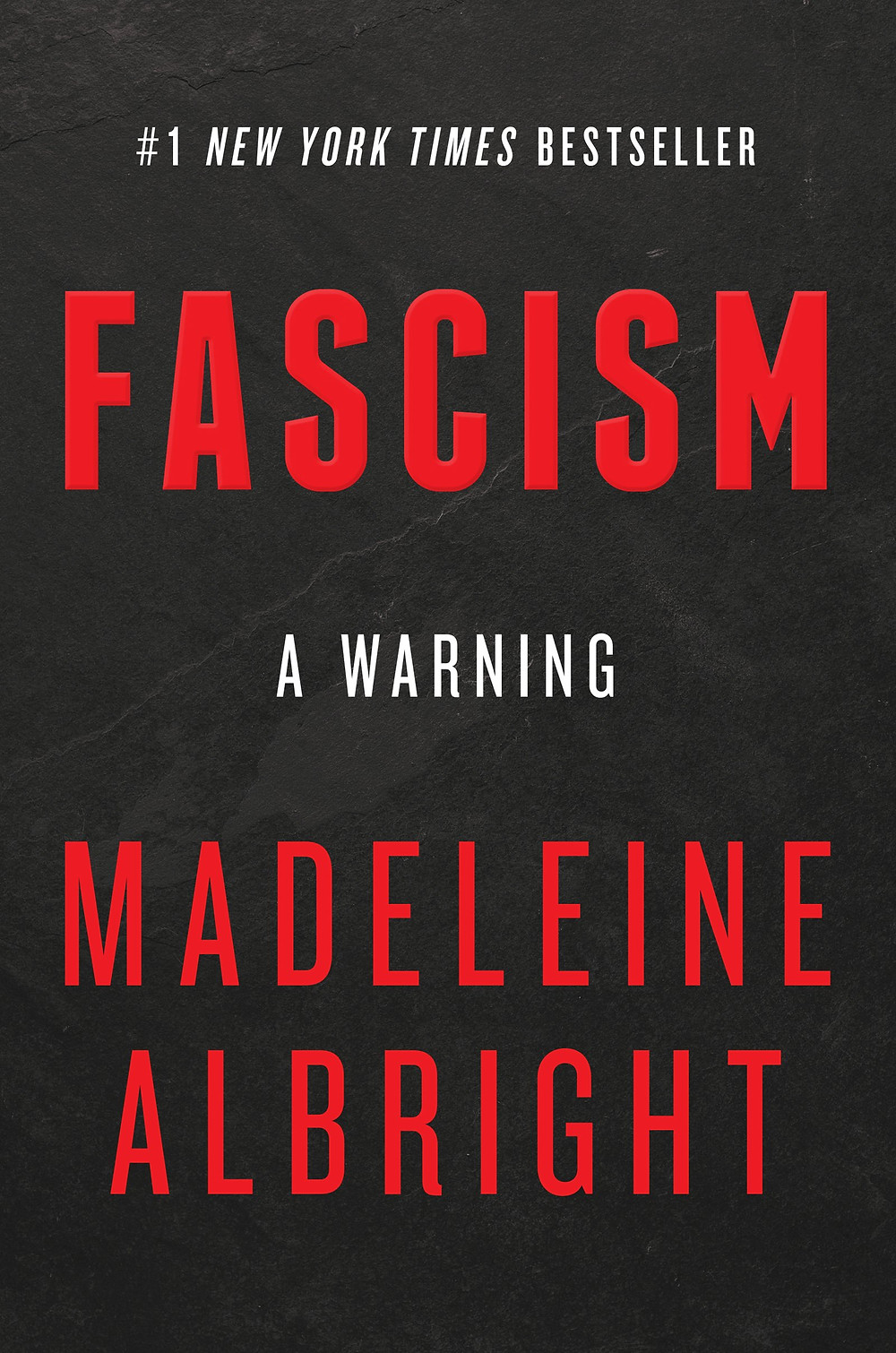 Fascism: A Warning by Madeleine Albright