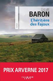 Polar atypique: L'héritière des Fajoux de Sylvie Baron par Cathie Louvet - France.