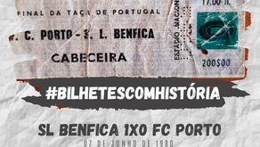 #BilhetesComHistória SL Benfica x FC Porto 1980