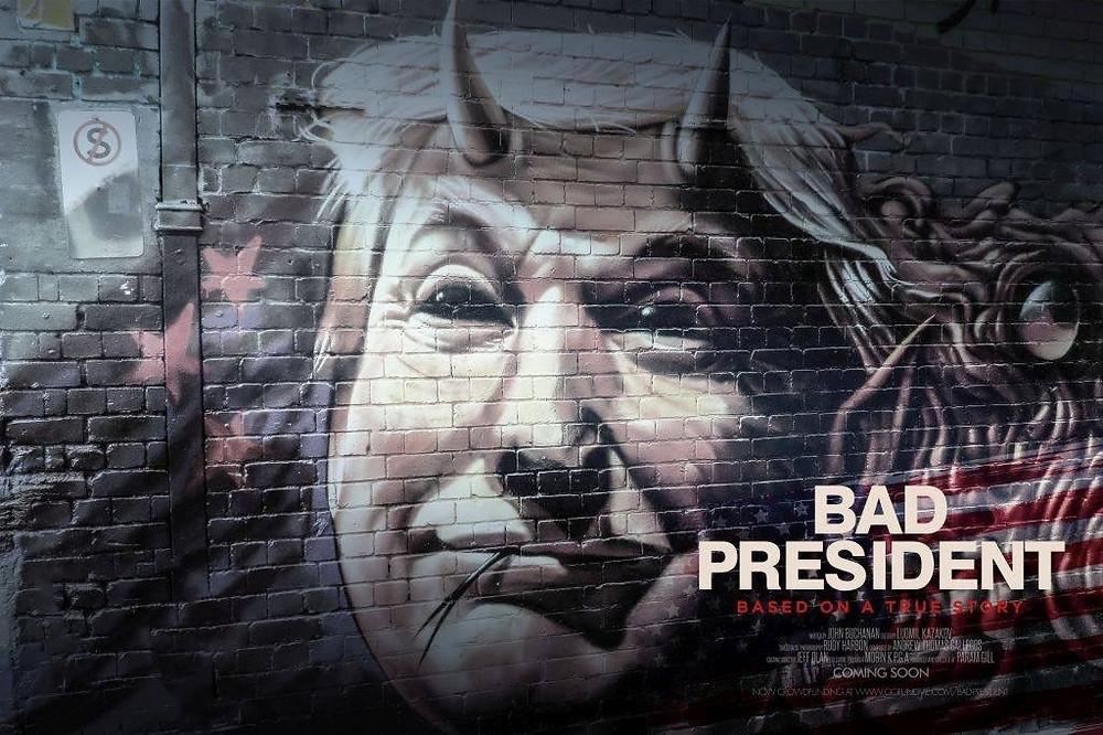 Poster for Bad President showing graffiti.
