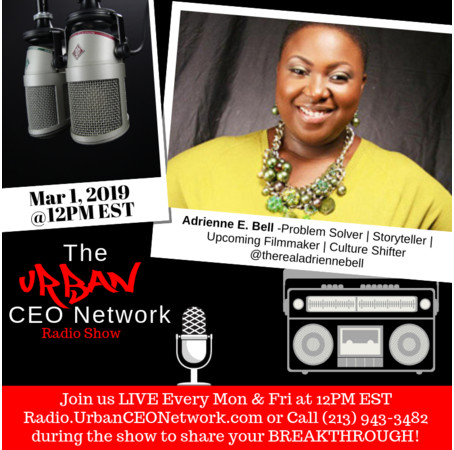 Urban CEO Network Radio Show 3/4/2019
