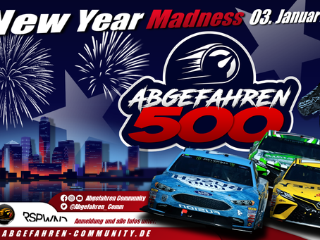 New Year Madness - Abgefahren 500 [Nascar - Oval] Anmeldung eröffnet!
